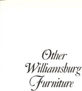Other Williamsburg furniture