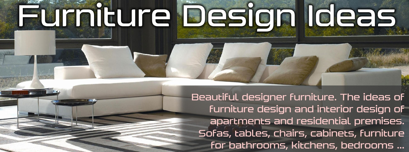 Furniture Design Ideas